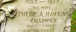 Phebe Abigail <i>Hawkins</i> Chadwick