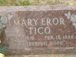 Mary <i>Eror</i> Tico