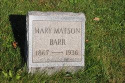 Mary <i>Matson</i> Barr