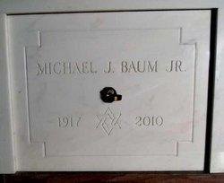 Michael J M J Baum, Jr