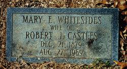Mary E. Whitesides Castles