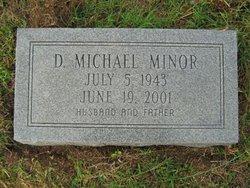 Dale Michael Minor