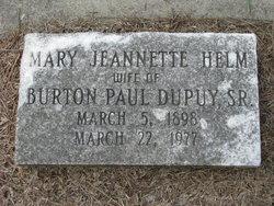 Mary Jeannette <i>Helm</i> Dupuy