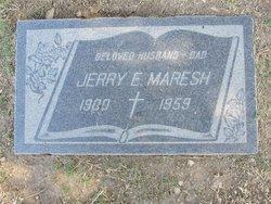 Jerry E Maresh