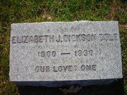 Elizabeth J. <i>Dickson</i> Cole