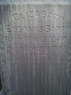 Elizabeth <i>Eubanks</i> Barry