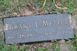 Edward Lynn Metters