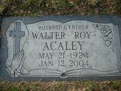 Walter R. Roy Acaley