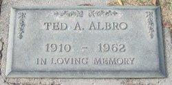 Ted A Albro