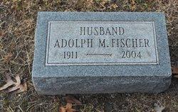 Adolph M. Fischer