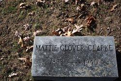 Mattie <i>Glover</i> Clarke