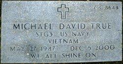Michael David True