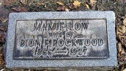 Mamie <i>Low</i> Rockwood