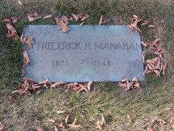 Frederick H Manahan