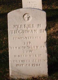 Merrill H Tilghman, III