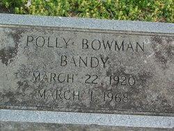 Oscar Mae Polly <i>Bowman</i> Bandy