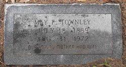 Mary <i>P</i> Townley