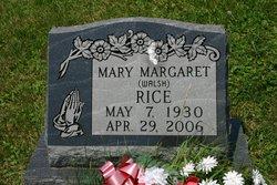 Mary Margaret <i>Walsh</i> Rice