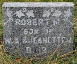 Robert M Bair