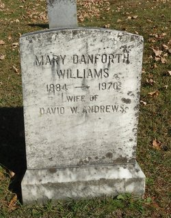 Mary Louise <i>Danforth Williams</i> Andrews