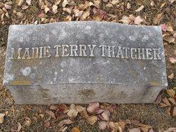 Madie T Thatcher