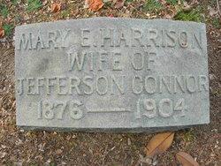Mary E <i>Harrison</i> Connor