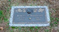 Robert Stanley Borowski