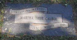 Martha <i>True</i> Cauble