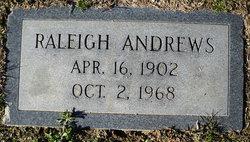 Elias Raleigh Ral Andrews