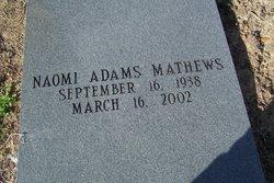Naomi <i>Adams</i> Mathews