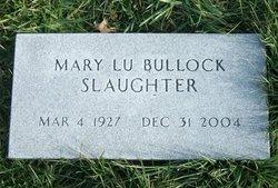 Mary Lu <i>Bullock</i> Slaughter