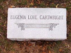Eugenia <i>Love</i> Cartwright