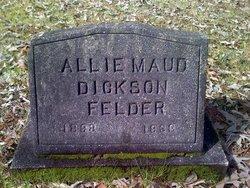 Allie Maud <i>Dickson</i> Felder