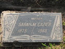 Sarah Melissa <i>Harris</i> Cazier