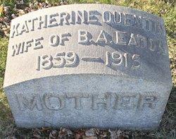 Katherine <i>Quentin</i> Eaton