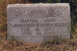 Martha Jane <i>Hope</i> Fairbrother-Kannengiesser