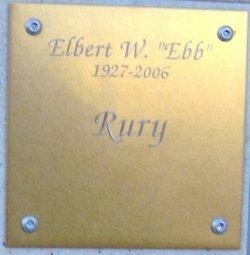 Elbert W. Ebb Rury