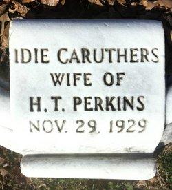 Idie <i>Caruthers</i> Perkins