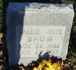 Callie Ethel <i>White</i> Baum