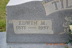 Edwin M Tilley