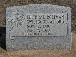 Edithrae <i>Roetman</i> Swicegood Alford