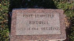 Faye <i>Lemaster</i> Birdwell