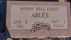 Minnie Bell <i>Fulks</i> Ables
