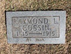 Raymond L Cossin