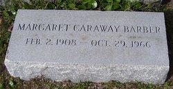 Margaret <i>Caraway</i> Barber