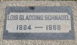 Lois Augusta <i>Gladding</i> Schnabel