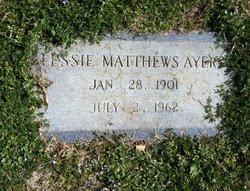 Lessie <i>Matthews</i> Ayers