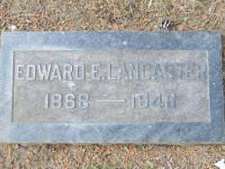 Edward E Lancaster