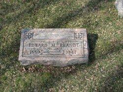 Edward M Brandt