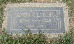 Robert C. La Berge